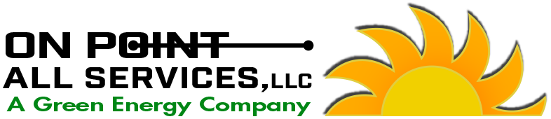 On Point All Services LLC a Green Energy Solutions Company